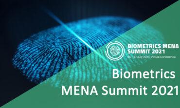Biometrics MENA Summit 2021