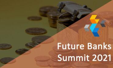 Future Banks Summit 2021